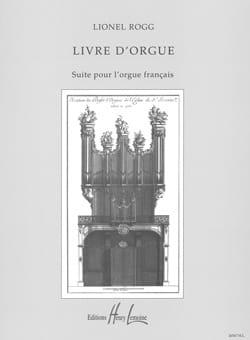 Lionel Rogg - Livre d'Orgue - Partition - di-arezzo.fr