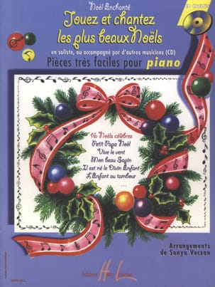 Sonya Veczan - Play and Sing the Most Beautiful Christmas - Sheet Music - di-arezzo.com