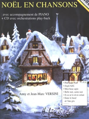 Anny et Jean-Marc Versini - Christmas In Songs. Piano - Sheet Music - di-arezzo.co.uk