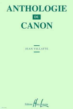 Jean Villatte - Anthology of the Canon - Sheet Music - di-arezzo.com