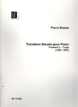 3ème Sonate. Formant 2 - Trope BOULEZ Partition Piano - laflutedepan