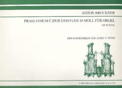 Anton Brückner - Prélude En Ut M. ; Fugue En Ré M - Partition - di-arezzo.fr