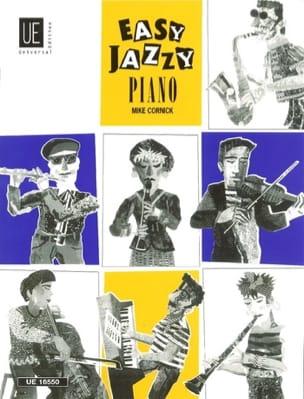 Mike Cornick - Easy Jazzy Piano. - Partition - di-arezzo.fr