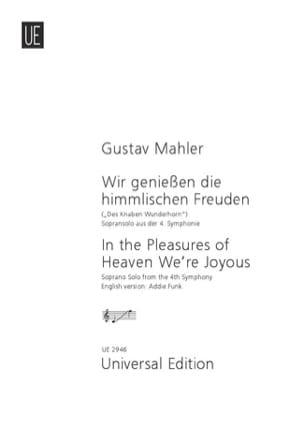 Gustav Mahler - Wir Geniessen Die Himmlischen Freuden - Partition - di-arezzo.fr