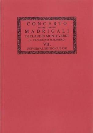 Claudio Monteverdi - Concerto. il Settimo Libro de Madrigali A 1, 2, 3, 4, E 6 Voci (1619) - Partition - di-arezzo.fr