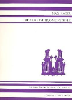 Max Reger - Fantaisie sur le Choral Freu' Dich Sehr, O Meine Seele Op. 40 - Partition - di-arezzo.fr