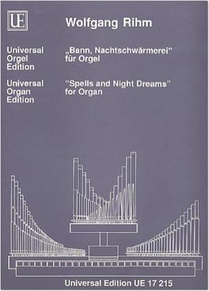 Bann, Nachtschwärmerei Wolfgang Rihm Partition Orgue - laflutedepan