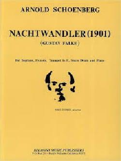 Arnold Schoenberg - Nachtwandler 1901 - Partition - di-arezzo.fr