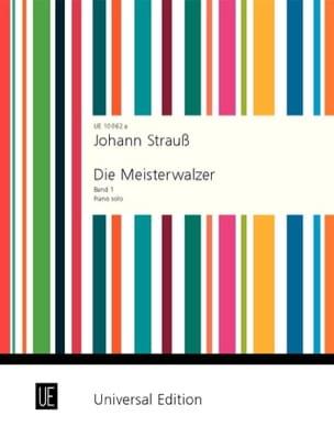 Johann fils Strauss - Die Meisterwalzer. Volume 1 - Partition - di-arezzo.fr