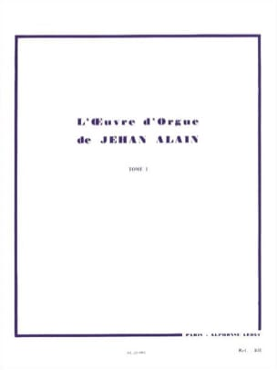 Jehan Alain - Oeuvre D'orgue. Volume 1 - Partition - di-arezzo.fr