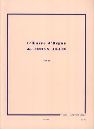 Jehan Alain - Oeuvre D'orgue. Volume 3 - Partition - di-arezzo.fr