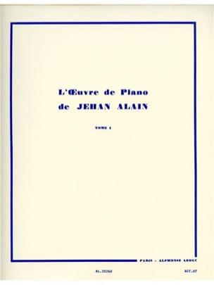Jehan Alain - Oeuvre de Piano Volume 1 - Partition - di-arezzo.fr