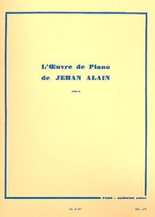 Jehan Alain - Oeuvre de Piano Volume 2 - Partition - di-arezzo.fr