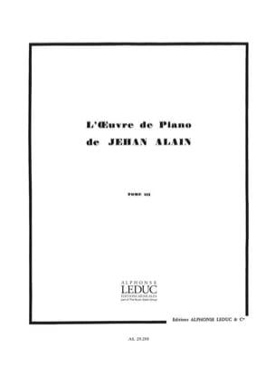 Jehan Alain - Oeuvre de Piano Volume 3 - Partition - di-arezzo.fr