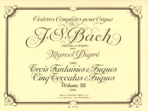BACH / DUPRE - Complete Works For Organ Volume 3 - Partitura - di-arezzo.es