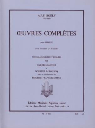 Boëly Alexandre Pierre François / Gastoué - Oeuvres Complètes. Livre 3 Volume 1 - Partition - di-arezzo.fr