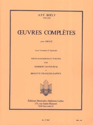 Boëly Alexandre Pierre François / Gastoué - Oeuvres Complètes. Livre 3 Volume 2 - Partition - di-arezzo.fr