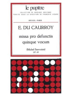 Missa Pro Defunctis Quinque Vocum Eustache du Caurroy laflutedepan