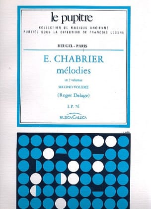 Chabrier Emmanuel - Delage Roger - Melodies. Volume 2 - Sheet Music - di-arezzo.co.uk