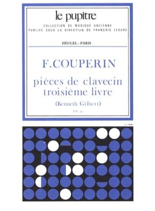 Couperin François / Gilbert Kenneth - Pièces de Clavecin. Livre 3 - Partition - di-arezzo.fr