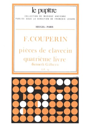 Couperin François / Gilbert Kenneth - Harpsichord pieces. Book 4 - Sheet Music - di-arezzo.com