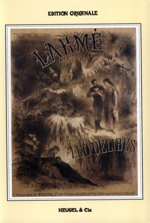 Léo Delibes - Lakmé - Sheet Music - di-arezzo.co.uk