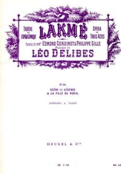 Léo Delibes - The Pariah Girl. Lakmé - Sheet Music - di-arezzo.com