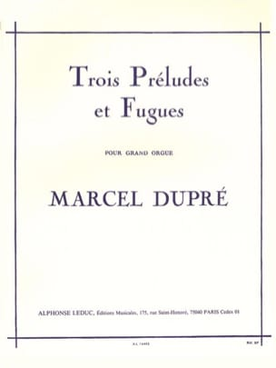 Marcel Dupré - 3 Preludes and Fugues Opus 7 - Sheet Music - di-arezzo.co.uk