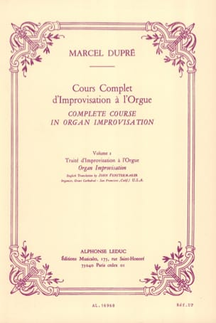 Marcel Dupré - Cours Complet D'improvisation A L'orgue. Volume 2 - Partition - di-arezzo.fr
