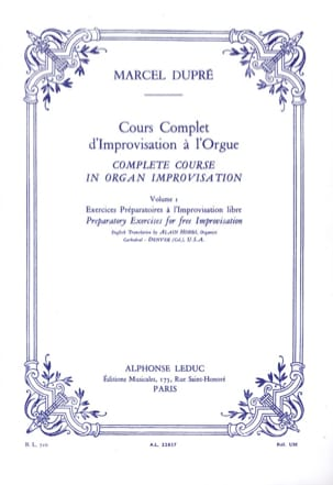 Marcel Dupré - Cours Complet D'improvisation A L'orgue. Volume 1 - Partition - di-arezzo.fr