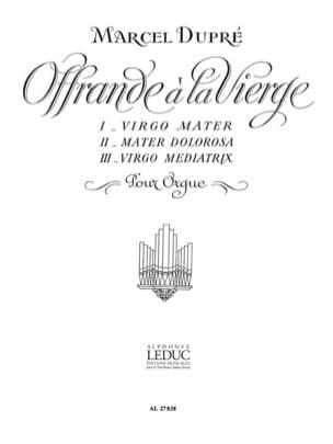 Offrande A la Vierge Opus 40 DUPRÉ Partition Orgue - laflutedepan