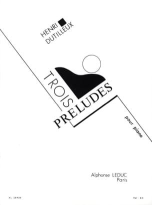 Henri Dutilleux - 3 Preludes - Sheet Music - di-arezzo.com