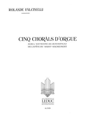 5 Chorals D'Orgue - Rolande Falcinelli - Partition - laflutedepan.com