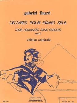 Gabriel Fauré - 3 Romances Sans Paroles Opus 17 - Partition - di-arezzo.fr