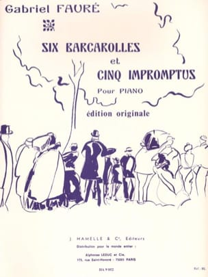 Gabriel Fauré - 6 Barcarolles And 5 Impromptus - Sheet Music - di-arezzo.co.uk