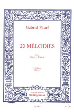 Gabriel Fauré - 20 Mélodies Volume 1. Mezzo - Partition - di-arezzo.fr
