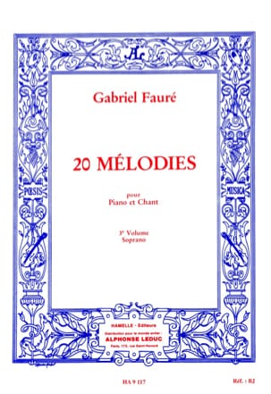 Gabriel Fauré - 20 Melodies Volume 3. Soprano - Sheet Music - di-arezzo.co.uk