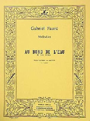 Gabriel Fauré - At the water's edge - Sheet Music - di-arezzo.com