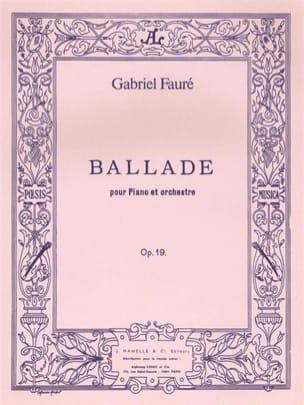Gabriel Fauré - Ballade Opus 19. 2 Pianos - Partition - di-arezzo.fr
