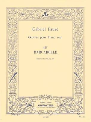 Gabriel Fauré - Barcarolle N°4 Opus 44 - Partition - di-arezzo.fr