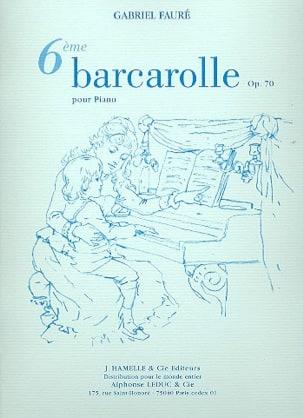 Barcarolle N°6 Opus 70 Gabriel Fauré Partition Piano - laflutedepan