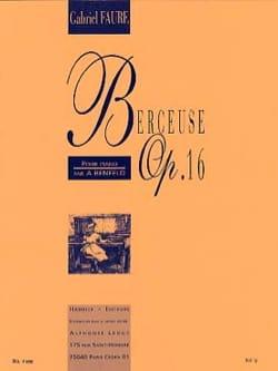 Berceuse Opus 16 - FAURÉ - Partition - Piano - laflutedepan.com
