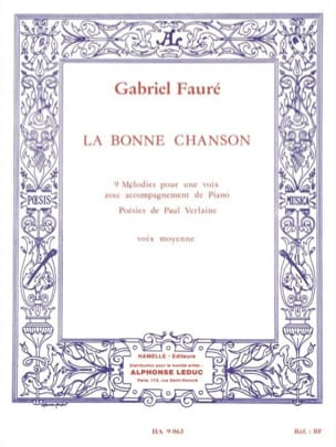 Gabriel Fauré - The Good Song Opus 61. Average Voice - Partition - di-arezzo.com