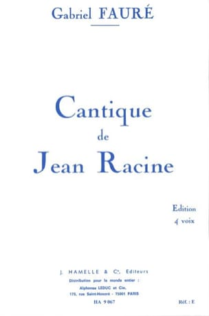 Gabriel Fauré - Song of Jean Racine - Chorus - Sheet Music - di-arezzo.com