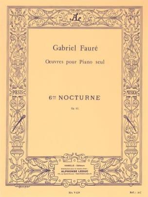 Gabriel Fauré - Nocturne N° 6 Opus 63 - Partition - di-arezzo.fr