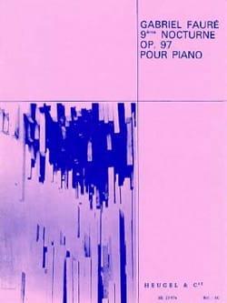 9ème Nocture - Opus 97 - Gabriel Fauré - Partition - laflutedepan.com