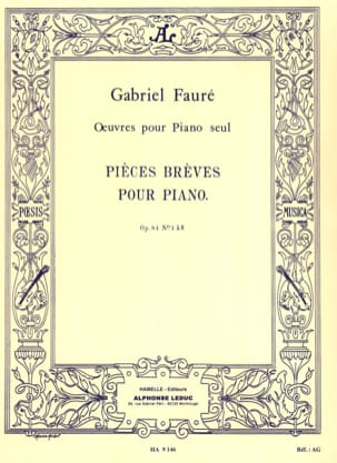 Gabriel Fauré - Short Parts Opus 84 - Sheet Music - di-arezzo.co.uk