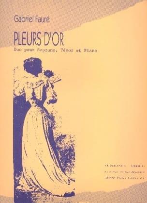 Pleurs D'or Opus 72 FAURÉ Partition Duos - laflutedepan