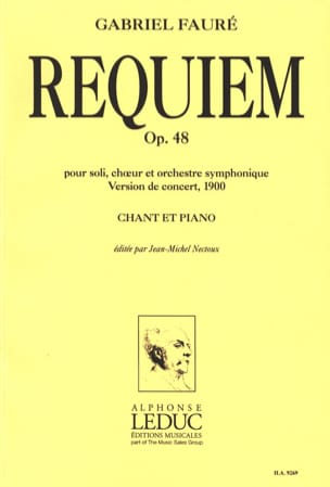 Gabriel Fauré - Requiem Version 1900 - Partition - di-arezzo.fr