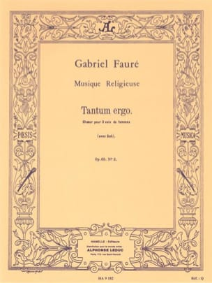 Gabriel Fauré - Tantum Ergo Opus 65-2 - Sheet Music - di-arezzo.co.uk